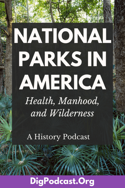Our second installment in our environmental history series. National Parks in America