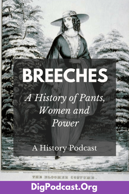A history of breeches or pants