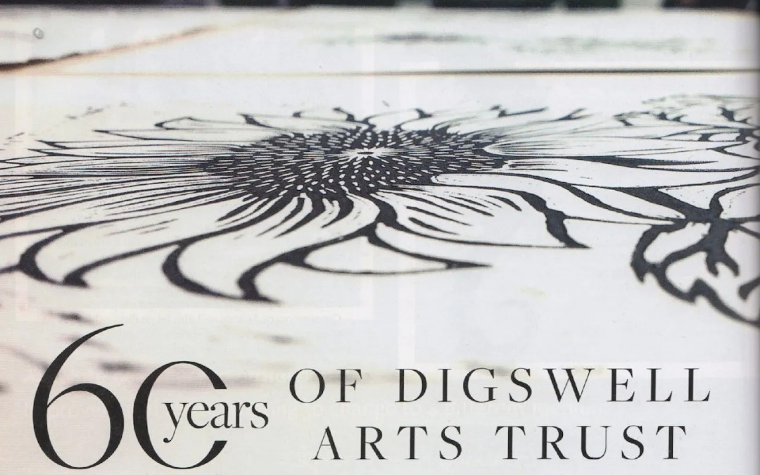 60 years of Digswell Arts Trust –  Hertfordshire Life