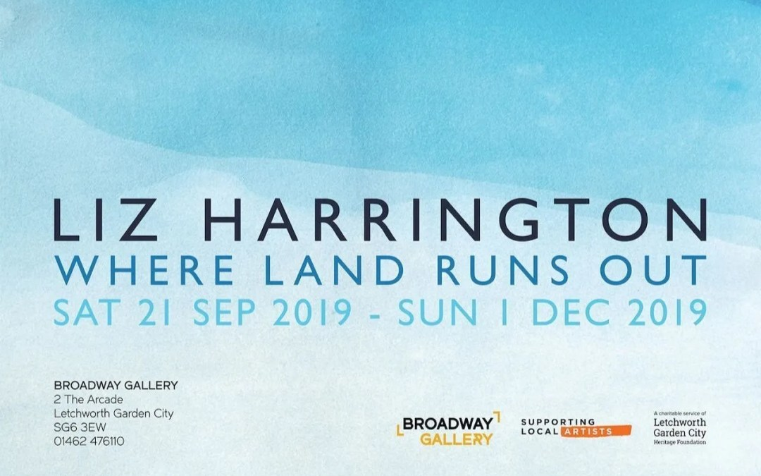 Liz Harrington solo exhibition at the Broadway Gallery, Letchworth