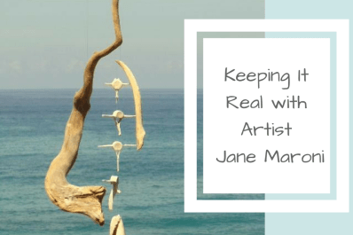 Keeping It Real with Artist Jane Maroni
