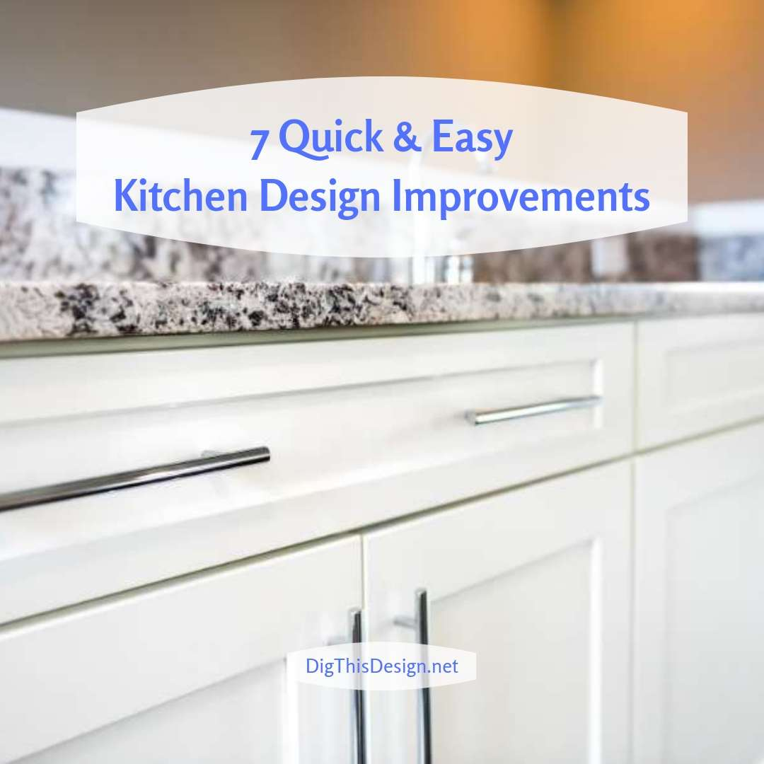 Easy Kitchen Design Improvements
