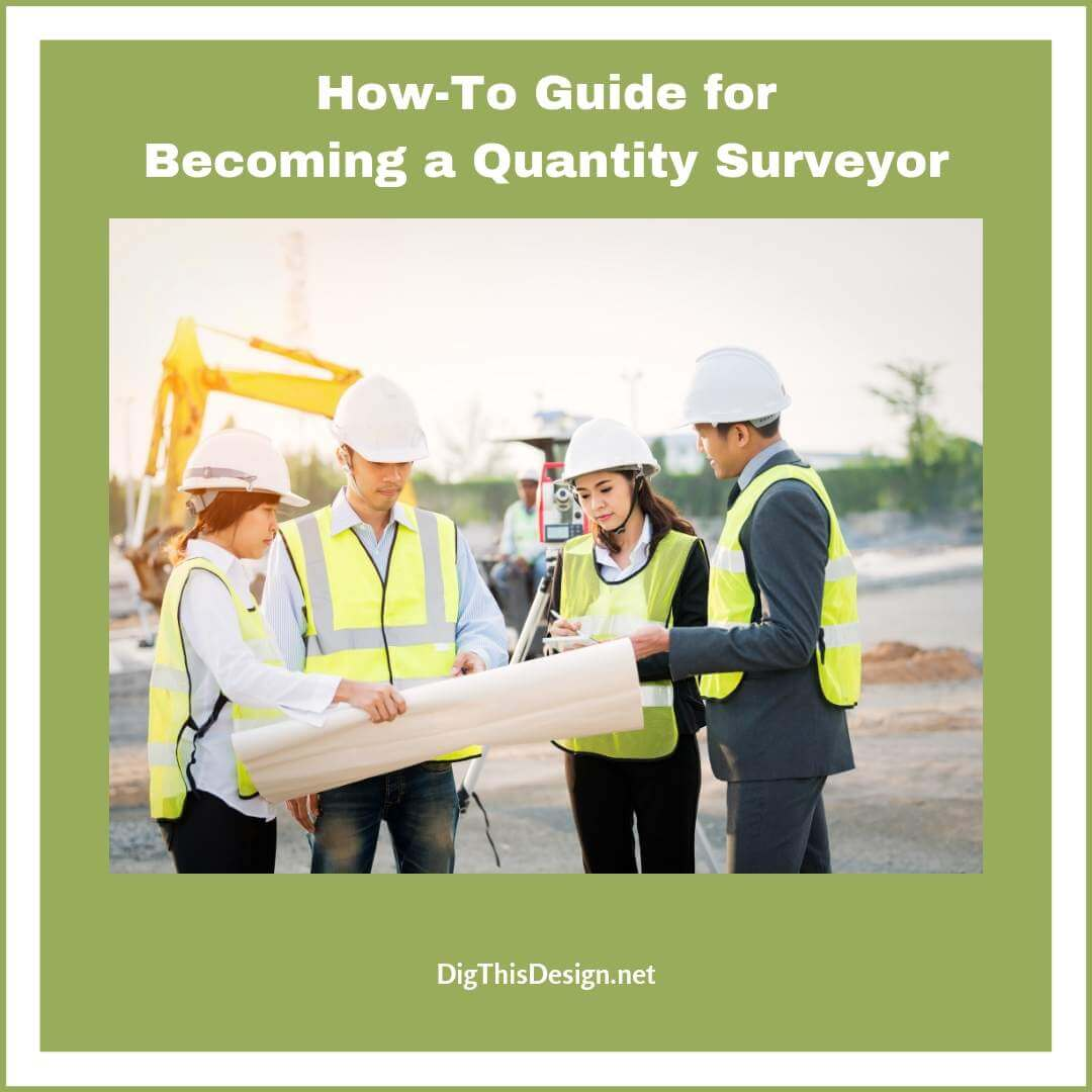 How-To Guide for Becoming a Quantity Surveyor
