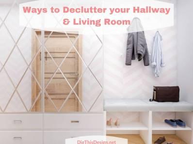 Ways to Declutter your Hallway & Living Room