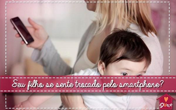 Seu filho se sente trocado pelo celular?