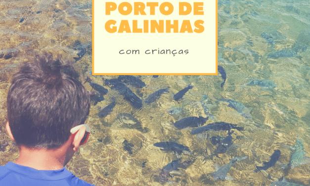 17 dicas para aproveitar Porto de Galinhas com crianças