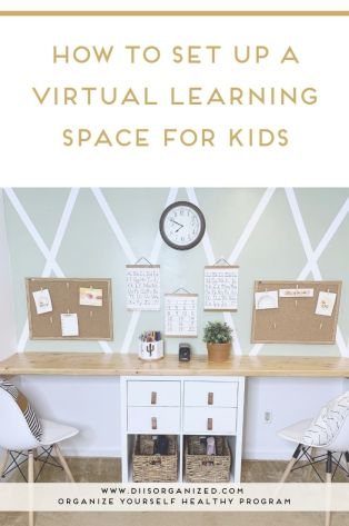 HOW TO SET UP A VIRTUAL LEARNING SPACE FOR KIDS