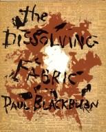 Εξώφυλλο του Νταν Ράις για το βιβλίο του Πολ Μπλάκμπερν «The Dissolving Fabric»