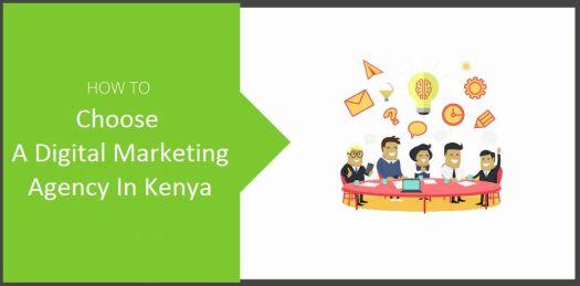 Choosing The Best Digital Marketing Agency in Kenya [GUIDE]