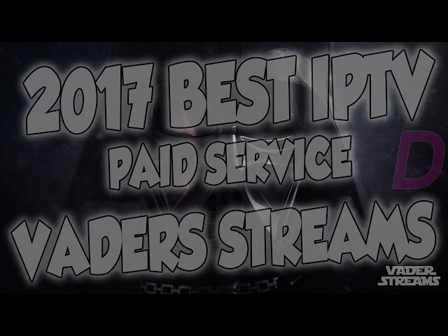 REVIEW AND HOW TO INSTALL VADER STREAMS IPTV ON KODI - BEST