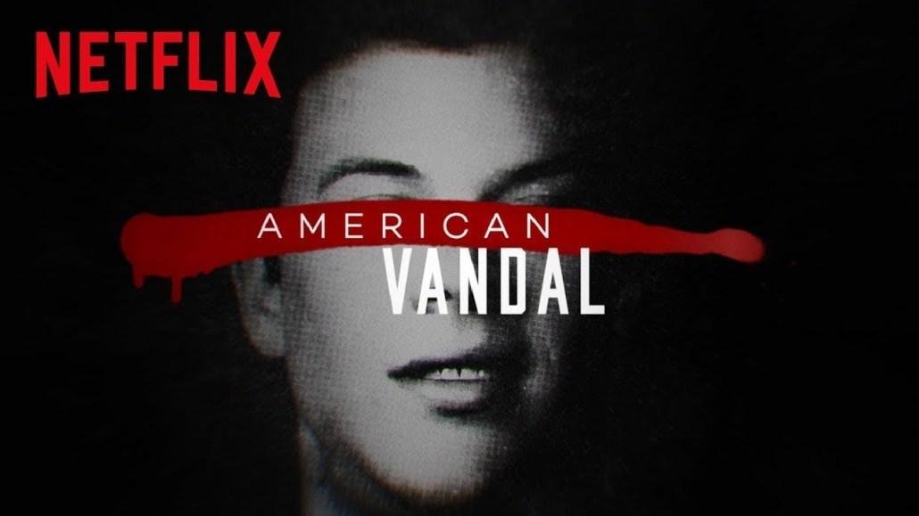 Amrican Vandal