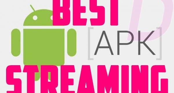 BEST Streaming Apk 2020