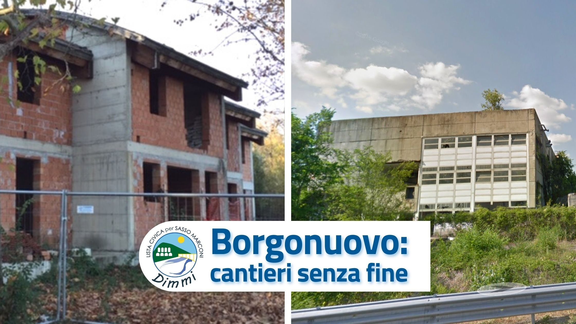 You are currently viewing Borgonuovo: cantieri senza fine