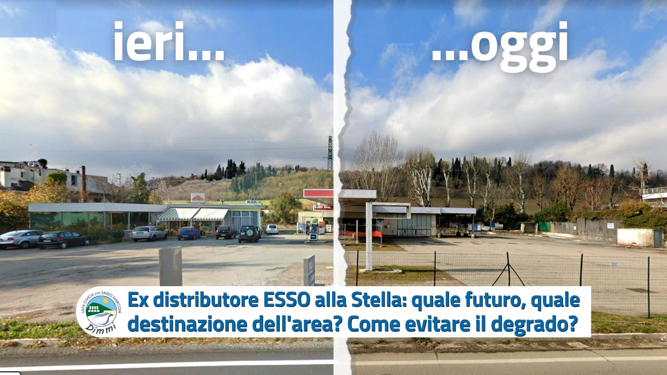 You are currently viewing Ex distributore ESSO alla Stella: quale futuro, quale destinazione dell'area? Come evitare il degrado?