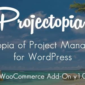 JUAL Projectopia WP Project Management - WooCommerce Add-On
