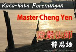 kata bijak master cheng yen dalam mandarin