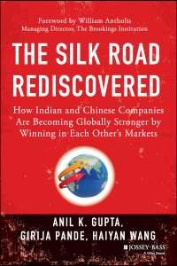 Silk Road Rediscovered - Anil Gupta - page 5