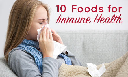 10 Foods for Immune Health