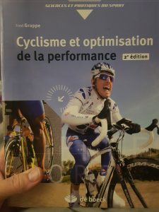 Dingue de vélo - Cyclisme et optimisation de la performance par Fred Grappe