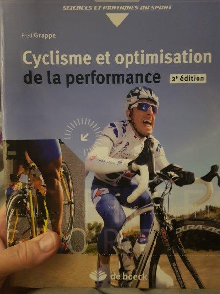 Dingue de vélo - Cyclisme et optimisation de la performance par Fred Grappe