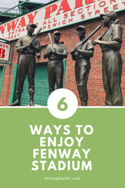 6 ways to enjoy Fenway Stadium