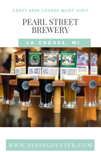 Craft Beer Lovers Must Visit Pearl Street Brewery La Crosse, WI