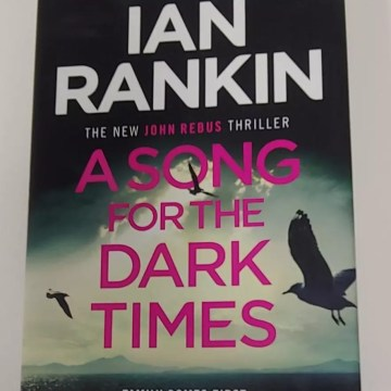 A Song for the Dark Times by Ian Rankin