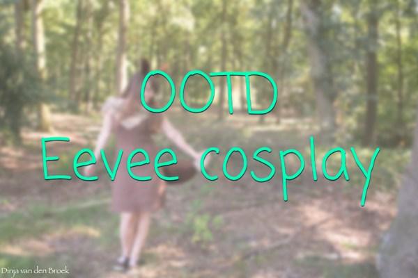 OOTD Eevee cosplay