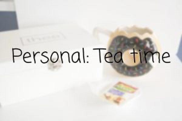 Personal: Tea time
