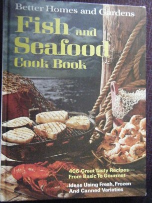"Better Homes & Gardens ""Fish and Seafood Cook Book"""