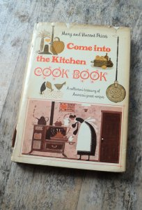 Come Into the Kitchen Cook Book