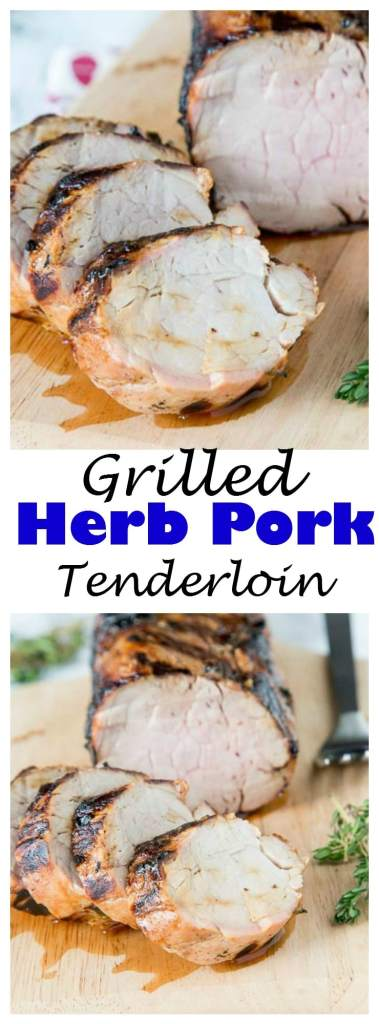 Herb Grilled Pork Tenderloin - a flavorful marinade with lemon juice and fresh herbs makes this pork tenderloin super moist and tender.