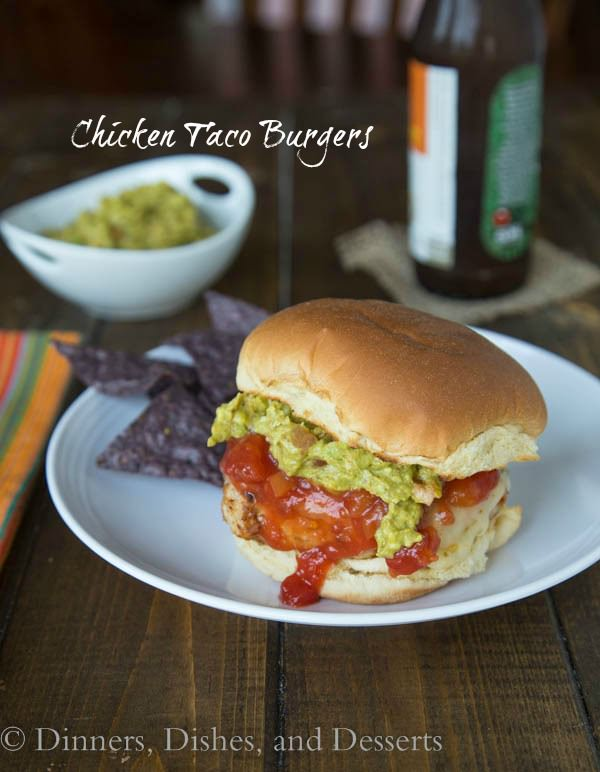 Chicken Taco Burgers - combine 2 favorites (tacos and burgers) into one summer time dinner!