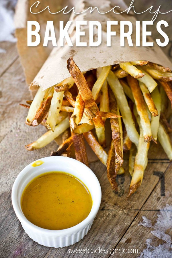 Crunchy Baked Fries {Sweet C's Designs}