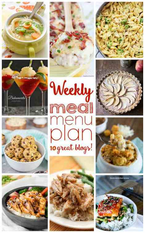 Weekly Meal Plan Week 10 - 10 great bloggers bringing you a full week of recipes including dinner, sides dishes, and desserts!