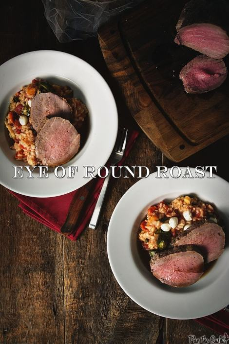 Perfect Eye of Round Roast {Girl Carnivore}