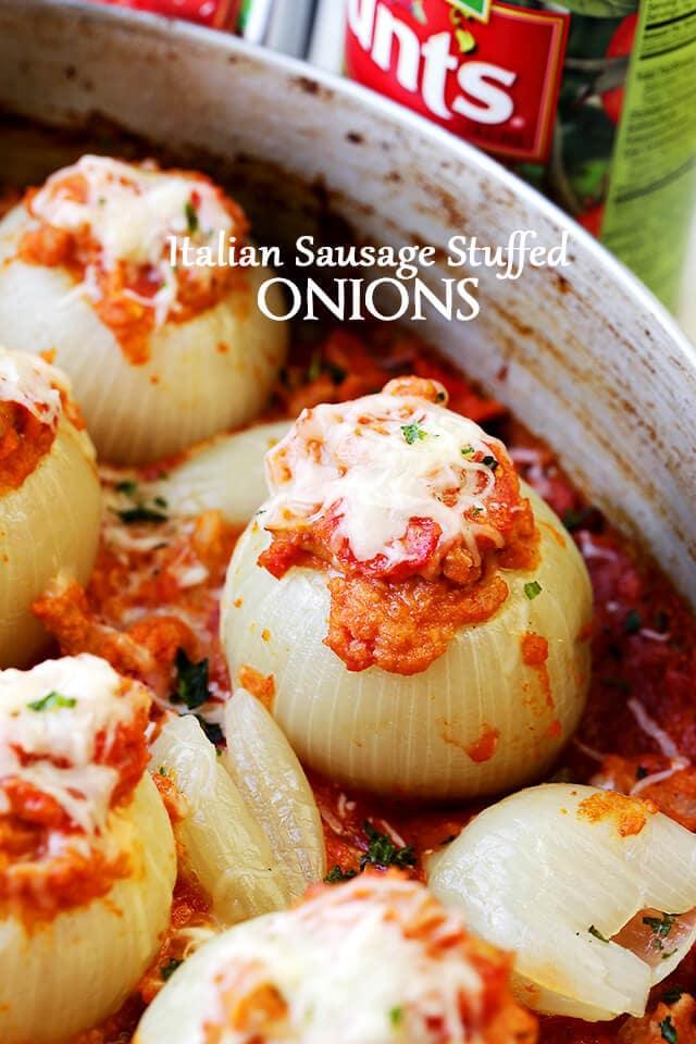 Italian Sausage Stuffed Onions {Diethood}