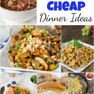 Cheap Dinner Ideas - want dinner ideas that won't break the bank?  Here are 25 of my favorite dinner recipes that are cheap and easy for any night of the week!