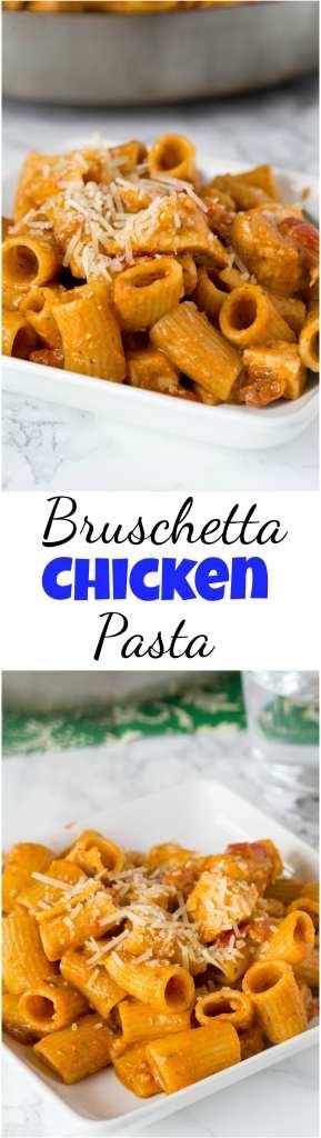 Bruschetta Chicken Pasta Collage