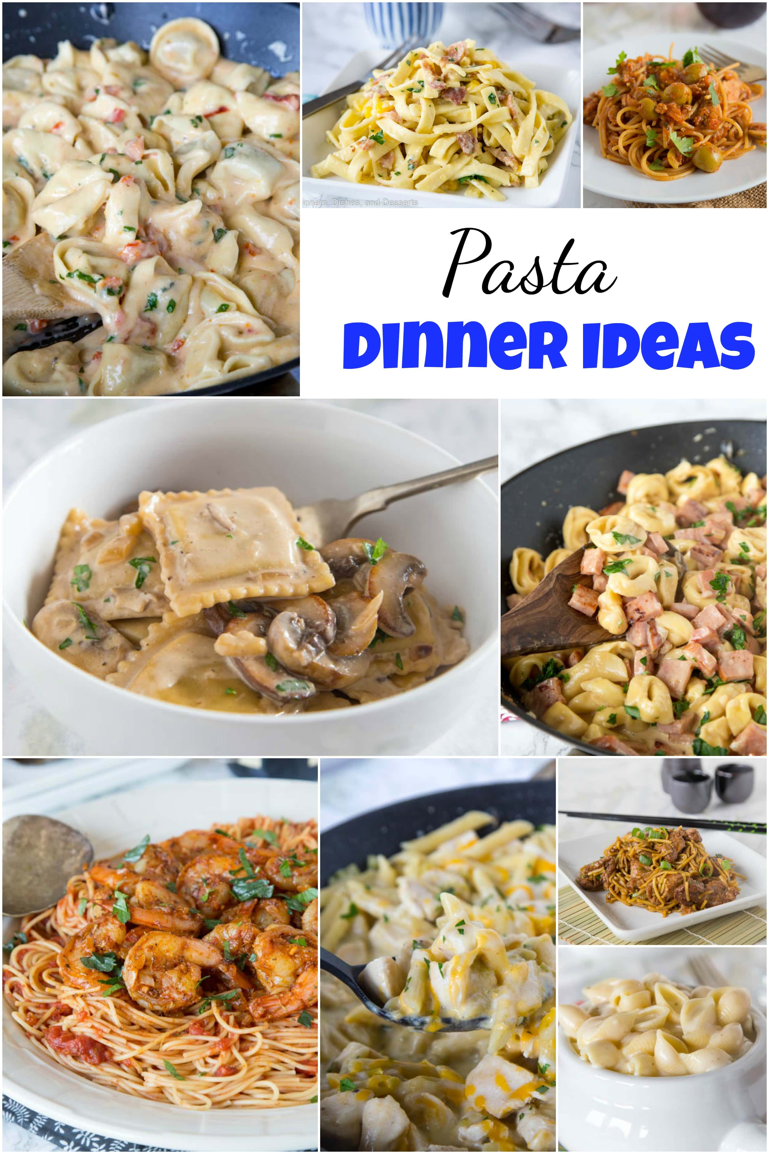 60 Pasta Dinner Ideas Dinners Dishes And Desserts