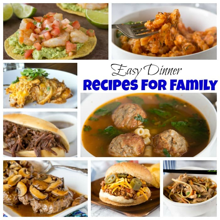 Easy Dinner Recipes for Family - Dinners, Dishes, and Desserts