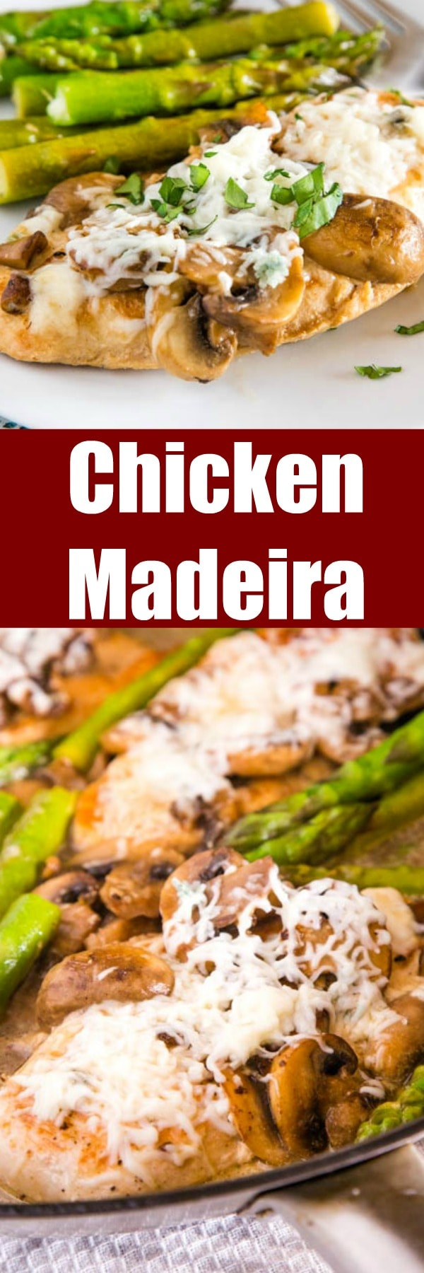 Chicken Madeira Recipe - This copycat is even better than the restaurant version! Tender chicken, mushrooms, and asparagus in a Madeira wine sauce and topped with melted cheese! Up your chicken dinner recipe game tonight!