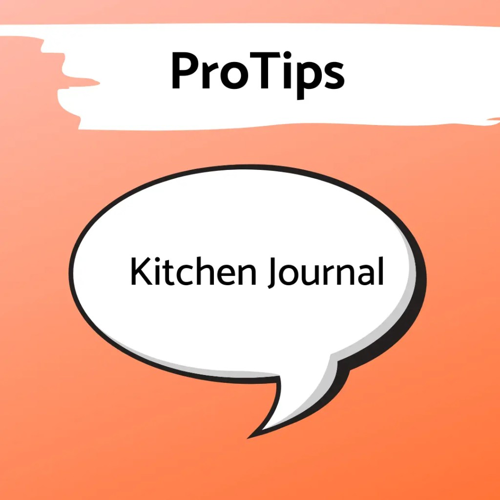 keep a kitchen journal