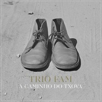 Trio Fam - A Caminho do Txova - Free Download