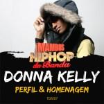 Referências do Rap homenageiam Donna Kelly