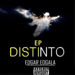 EDGAR EDGALA – EP DISTINTO