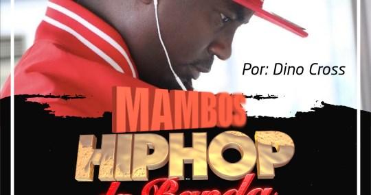 Mambos Hip Hop da Banda no Kisom