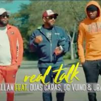 Real Talk de Allan reune 2 Caras, Vui Vui e Ubakka