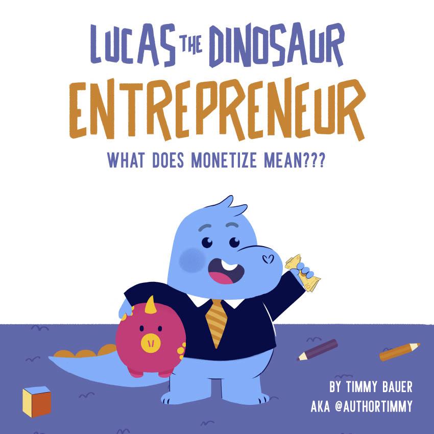 Lucas the Dinosaur What Does Monetize Mean LI Slide Deck1024_1
