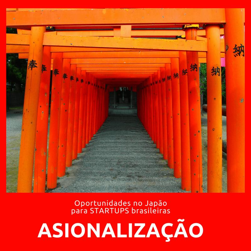 Asionalização de startups brasileiras